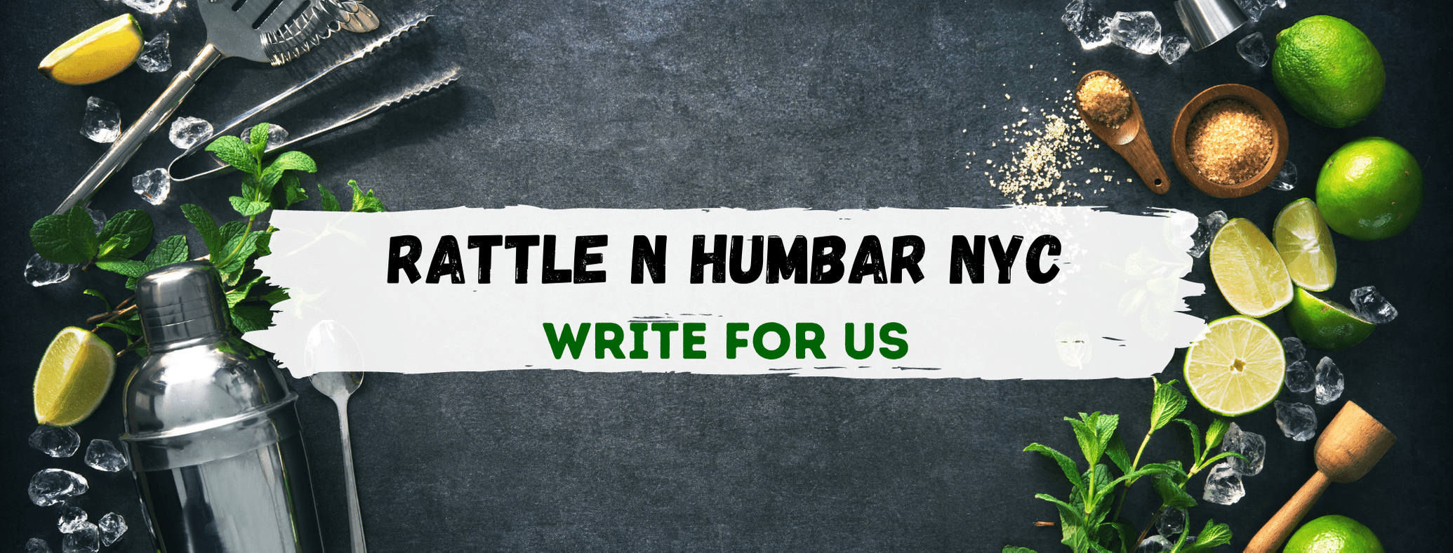 Rattle N Hum Bar NYC Write For Us