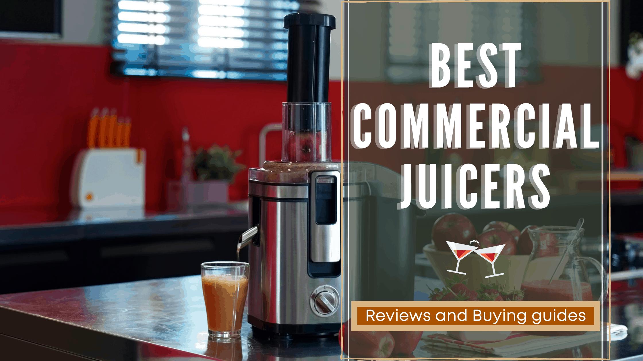 best-commercial-juicers