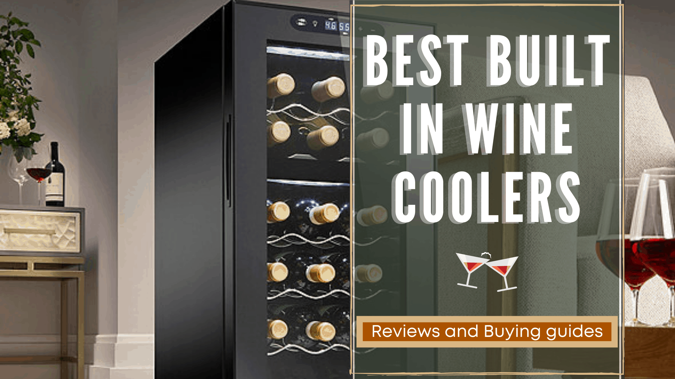 Top 15 Best Built In Wine Coolers Reviews Rattlenhumbar