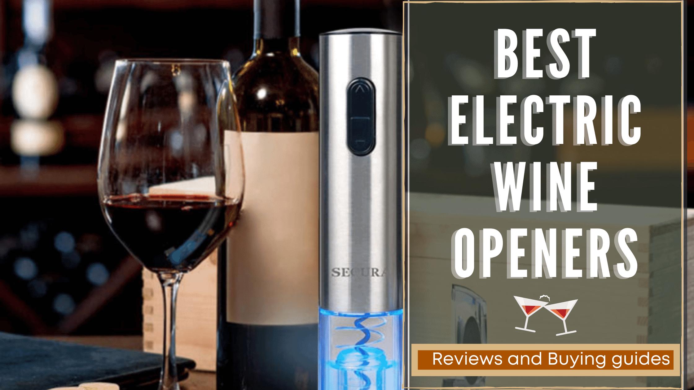 best electric wine openers