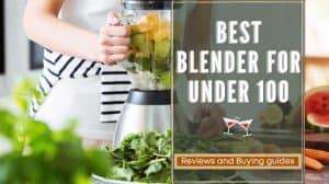 best blender for under 100