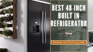 Best 48 Inch built in refrigerator