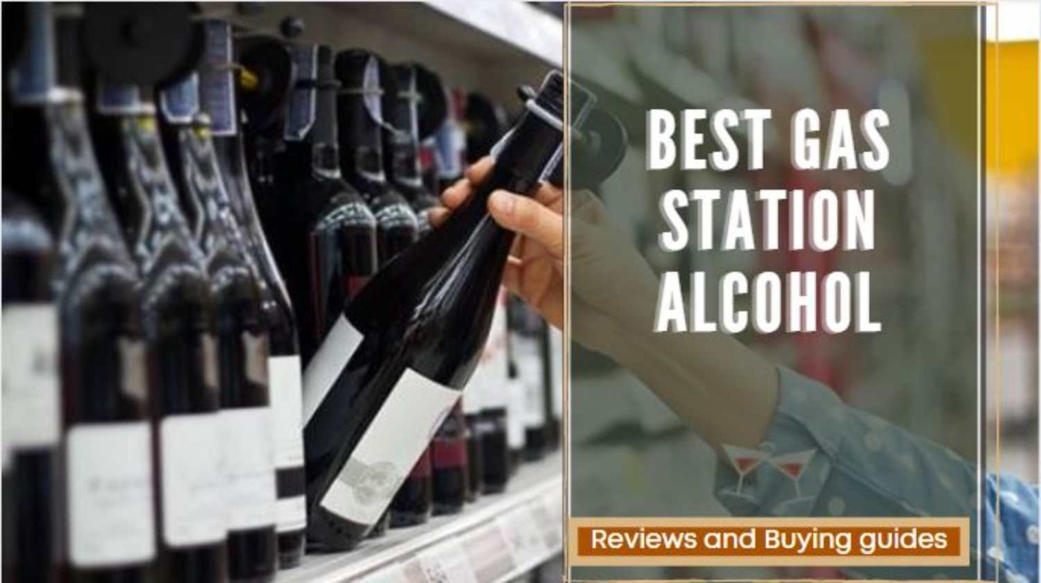 Best Gas Station Alcohol